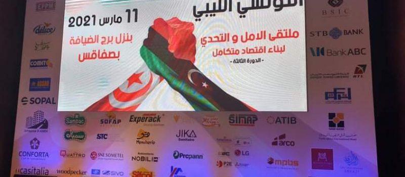 Objet de notre participation à la 3ème édition du forum économique Tuniso-Libyen, 11 février 2021 à hôtel Borj Dhiafa Sfax.